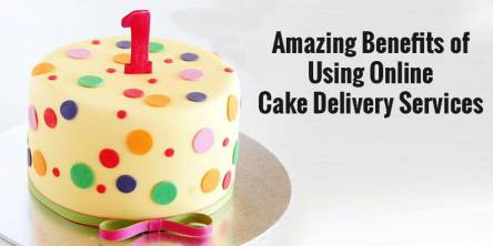 Amazing benefits of using online cake delivery services