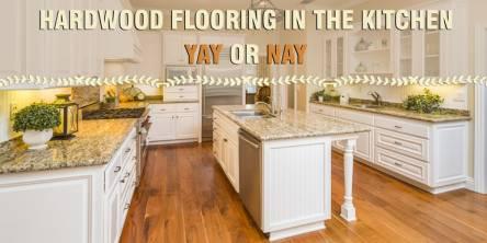 Is the hardwood flooring good option for kitchen