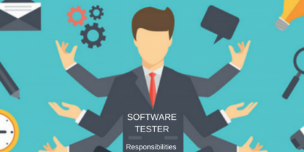A List of Responsibilities of a Software Tester