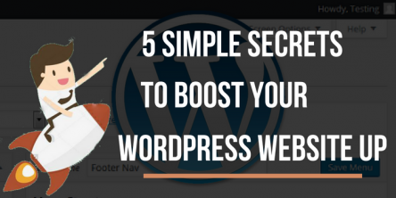 Five Simple Secrets for Boosting Your WordPress Website Up