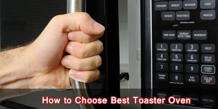 Choose the Best Toaster Oven