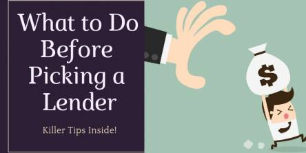 What to do Before Picking A Lender