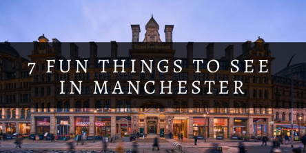 7 fun things to see in manchester