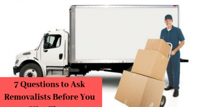 Questions to Ask Removalists Before You Hire Them