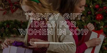 Trendy-gift-ideas-for-women-in-2019