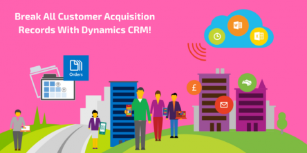 Customer Acquisition Records With Dynamics CRM