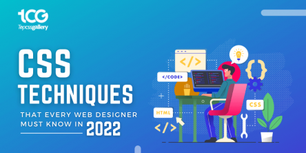 CSS Techniques in 2022