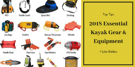 Kayaking Gear: Essential Safety & Rescue Equipment In 2018