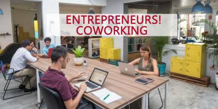 Coworking Space the Right Choice for Entrepreneurs!