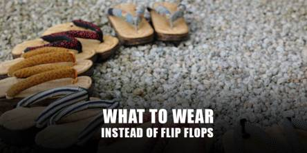 What to wear instead of flip flops?