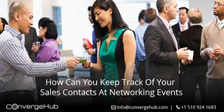 How Can You Keep Track Of Your Sales Contacts at Networking Events
