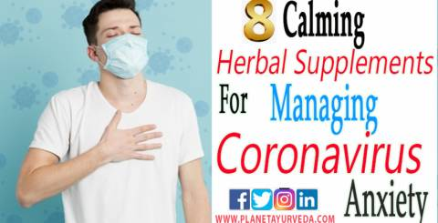 8 Calming Herbal Supplements for Managing Coronavirus Anxiety