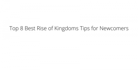 rise-of-kingdoms-tips