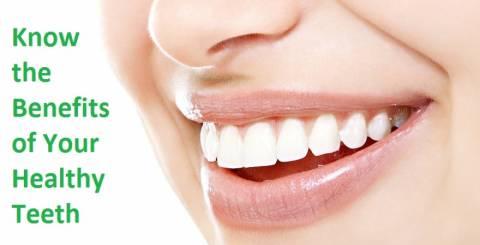 Benefits of Having Healthy Teeth