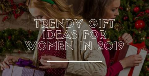Trendy-gift-ideas-for-women-in-2019