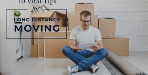 10 vital tips for long distance moving