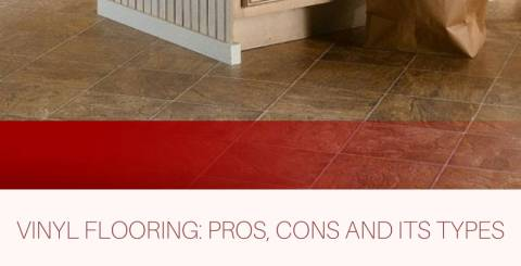 Pros & Cons of Vinyl Flooring and Its Types