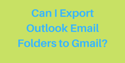 Export Outlook Email Folders to Google Gmail