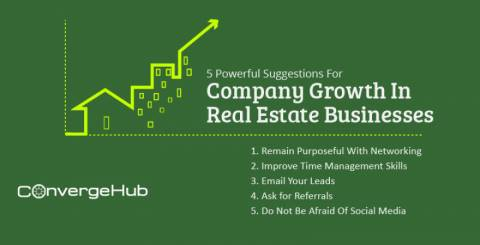 5 Powerful Suggestions For Company Growth In Real Estate Businesses