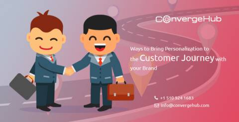 Ways To Bring Personalization To The Customer Journey With Your Brand
