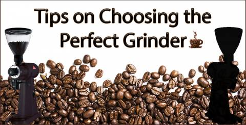 Tips On How To Choose The Perfect Coffee Grinder